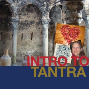 ancient temple with overlay of photos, invoking the 5,000 old lineage of tantra