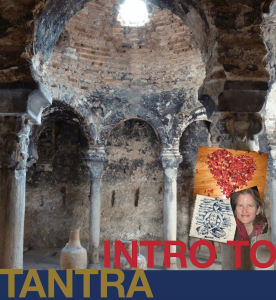 temple ruins with overlay of photos, invoking the 5,000 old lineage of tantra